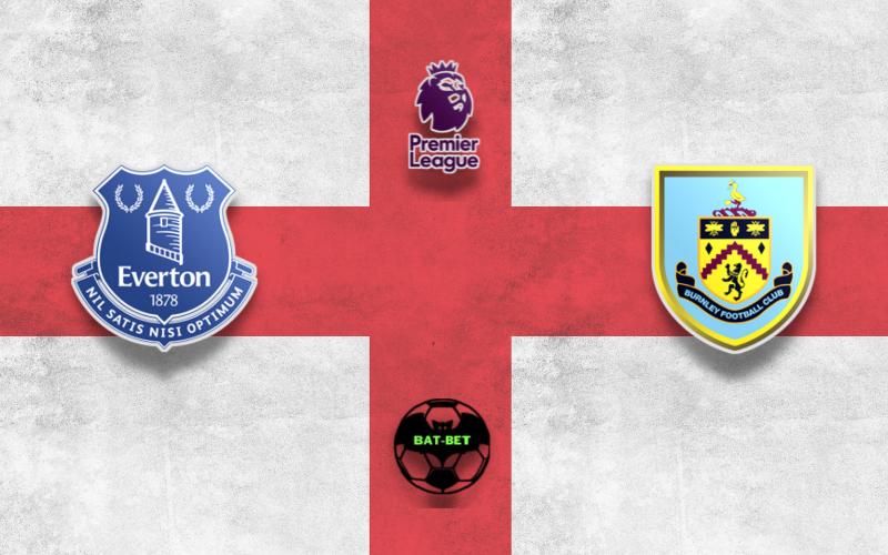 Everton vs Burnley Betting Tips | Premier League | Bat - Bet